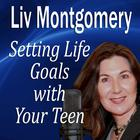 Setting Life Goals with Your Teen by Made for Success