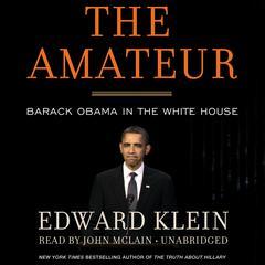 The Amateur by Edward Klein