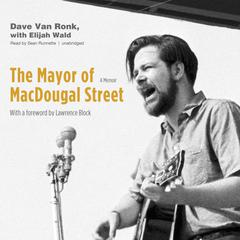 The Mayor of MacDougal Street by Dave Van Ronk