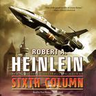 Sixth Column by Robert A. Heinlein