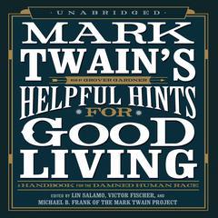 Mark Twain's Helpful Hints for Good Living
