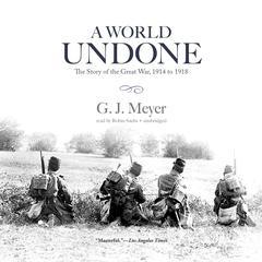 A World Undone by G. J. Meyer