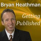 Getting Published by Bryan Heathman