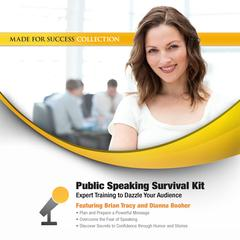 Public Speaking Survival Kit by Brian Tracy, Dianna Booher