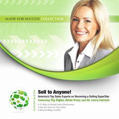 Sell to Anyone! by Zig Ziglar, Brian Tracy
