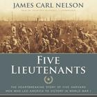 Five Lieutenants by James Carl Nelson