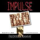 Impulse by Frederick Ramsay