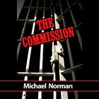 The Commission by Michael Norman