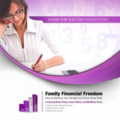 Family Financial Freedom by Laura Stack, CSP, MBA, Brian Tracy, Matthew Ferry