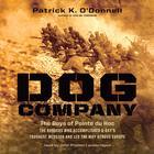 Dog Company by Patrick K. O'Donnell