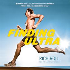 Finding Ultra by Rich Roll