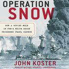Operation Snow by John Koster