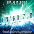 Energized by Edward M. Lerner
