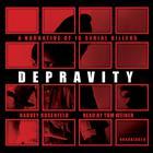 Depravity by Harvey Rosenfeld