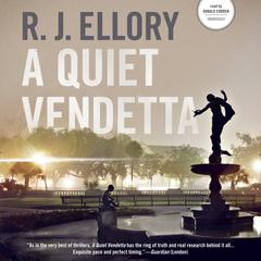 A Quiet Vendetta by R. J. Ellory