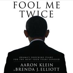 Fool Me Twice by Aaron Klein, Brenda J. Elliott