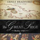 The Great Siege by Ernle Bradford