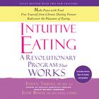 Intuitive Eating, 3rd Edition by Evelyn Tribole, MS, RD, Elyse Resch, MS, RD, FADA, CEDRD