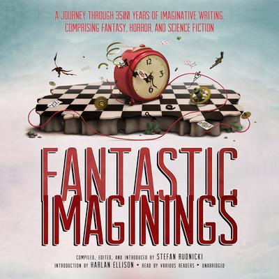 Fantastic Imaginings by Stefan Rudnicki