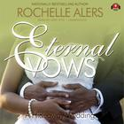 Eternal Vows by Rochelle Alers