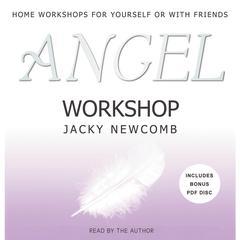 Angel Workshop by Jacky Newcomb
