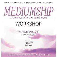 Mediumship Workshop by Vince Price