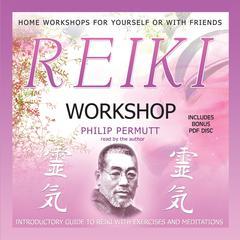 Reiki Workshop by Philip Permutt
