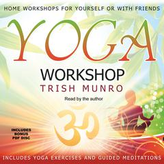 Yoga Workshop by Trish Munro