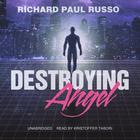 Destroying Angel by Richard Paul Russo