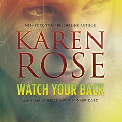 Watch Your Back by Karen Rose