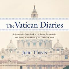 The Vatican Diaries by John Thavis