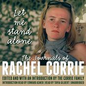 Let Me Stand Alone by Rachel Corrie