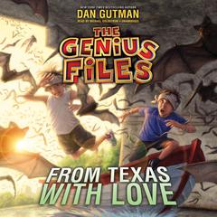 From Texas with Love by Dan Gutman