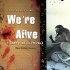 We're Alive by Kc Wayland