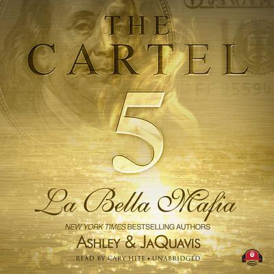 The Cartel 5 by Ashley & JaQuavis