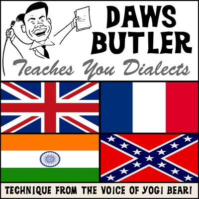 Daws Butler Teaches You Dialects by Charles Dawson Butler