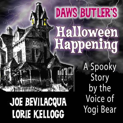 Daws Butler's Halloween Happening by Charles Dawson Butler