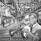 Louis Armstrong's New Orleans, with Wynton Marsalis by Joe Bevilacqua