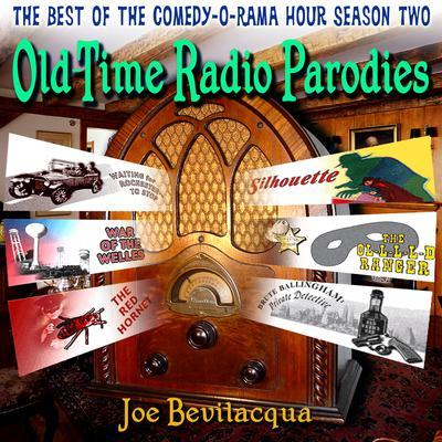 Old-Time Radio Parodies by Joe Bevilacqua, William Melillo, Robert J. Cirasa