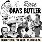 Rare Daws Butler by Charles Dawson Butler