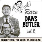 Rare Daws Butler, Vol. 2 by Charles Dawson Butler