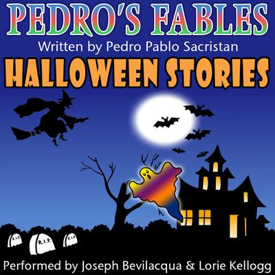 Pedro's Halloween Fables by Pedro Pablo Sacristán