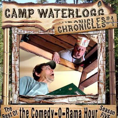 The Camp Waterlogg Chronicles 1 by Joe Bevilacqua, Lorie Kellogg, Pedro Pablo Sacristán