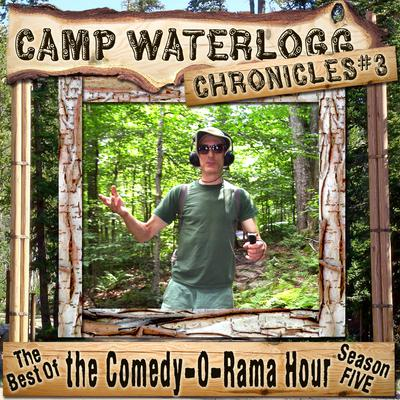 The Camp Waterlogg Chronicles 3 by Joe Bevilacqua, Lorie Kellogg, Pedro Pablo Sacristán