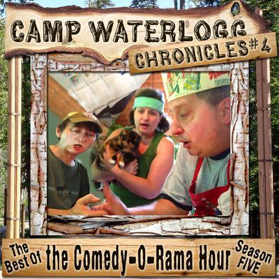 The Camp Waterlogg Chronicles 4 by Joe Bevilacqua, Lorie Kellogg, Pedro Pablo Sacristán