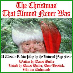 The Christmas That Almost Never Was by Charles Dawson Butler