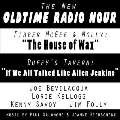 The New Old-Time Radio Hour by Joe Bevilacqua