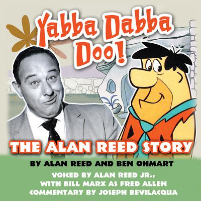 Yabba Dabba Doo! by Alan Reed, Ben Ohmart