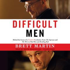 Difficult Men by Brett Martin