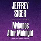 Mykonos after Midnight by Jeffrey Siger